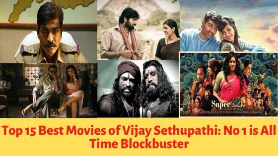 best movies of vijay sethupathi