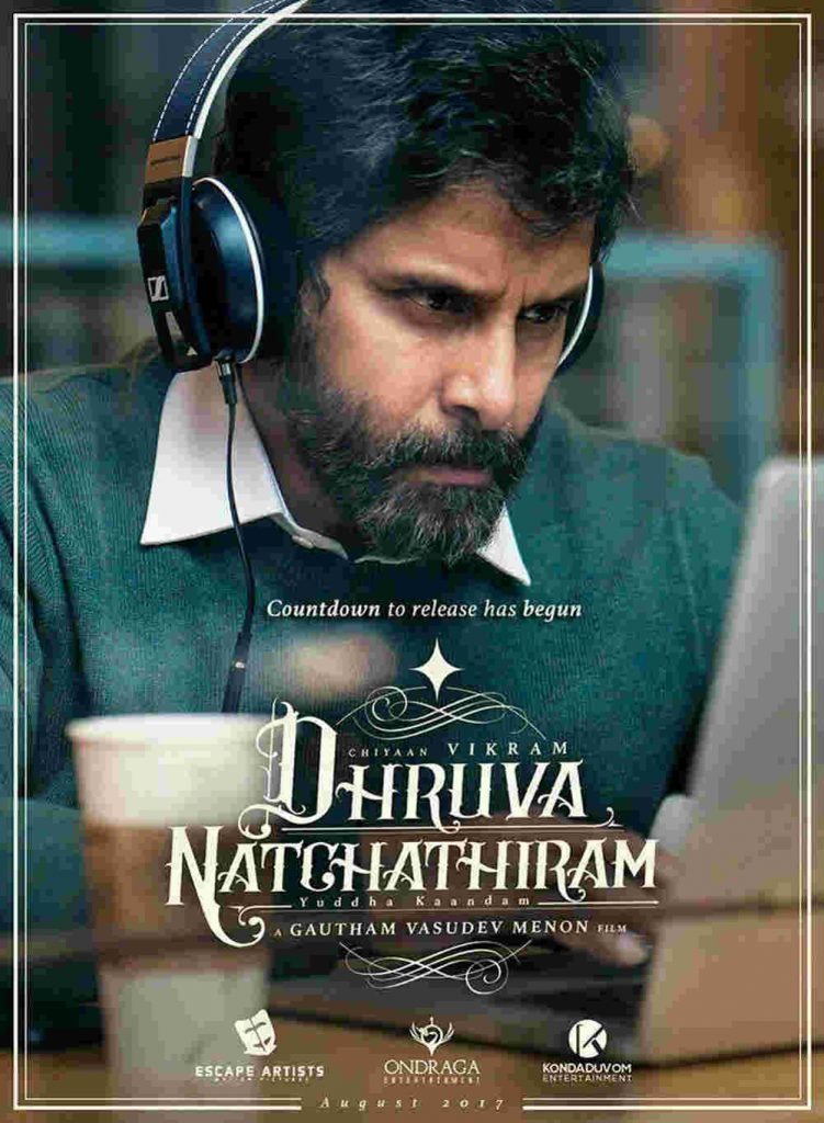 Dhruva Natchathiram Movie poster1