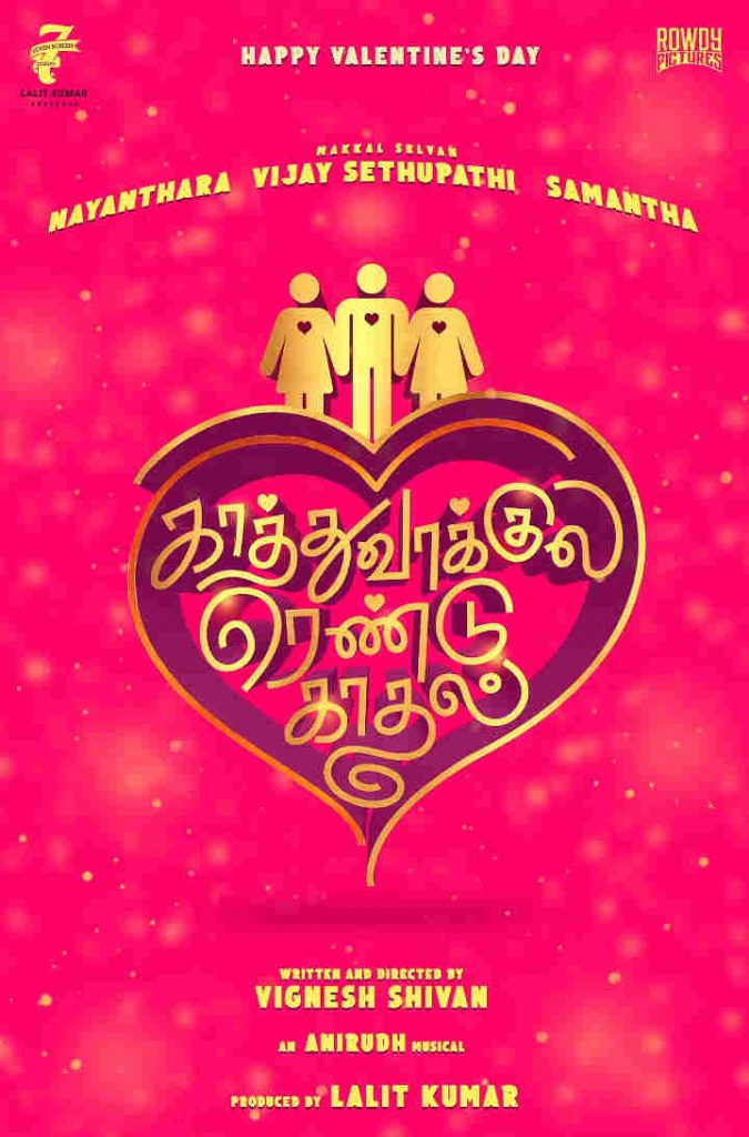 Kaathu Vaakula Rendu Kadhal Tamil Movie 2020